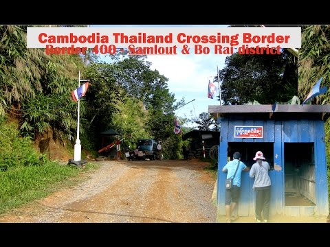 Border 400 The Cambodia & Thailand Crossing Border | Samlout