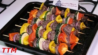How to Make Kabobs in the Oven~Easy Beef Kebabs Recipe