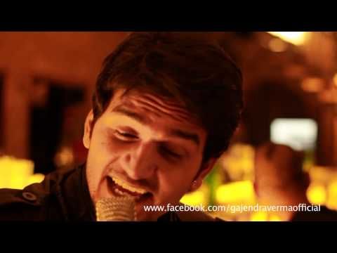Gajendra Verma- subah hone na de( cover by)