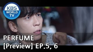PERFUME I 퍼퓸 EP.5, 6 [Preview]
