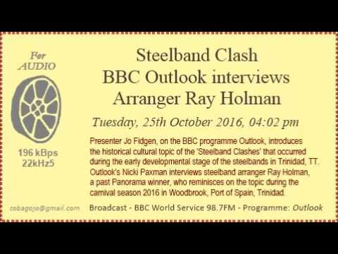 Steelband Clash - BBC Outlook interviews Arranger Ray Holman (2016)