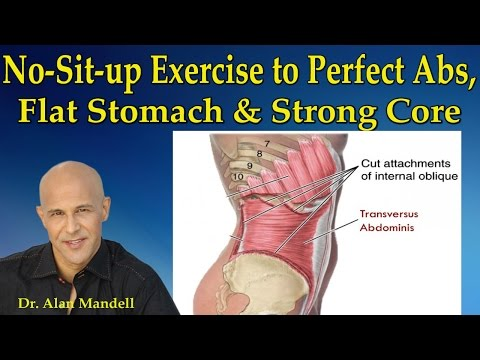 The No-Sit-Up Exercise to Perfect Abs, Flat Stomach and Strong Core - Dr Mandell