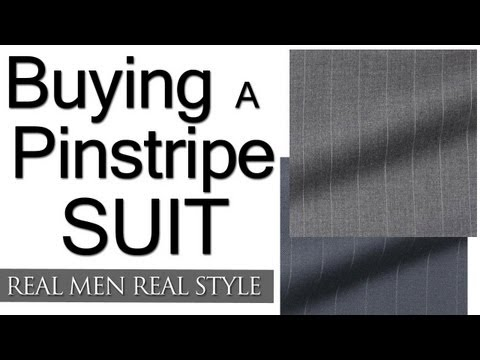 Buying A Pinstripe Suit - When Should A Man Buy A Pinstripe Suit - Purchasing A Pin Stripe Suit