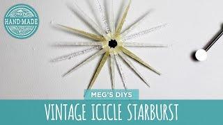 Vintage Icicle Starburst - Hgtv Handmade