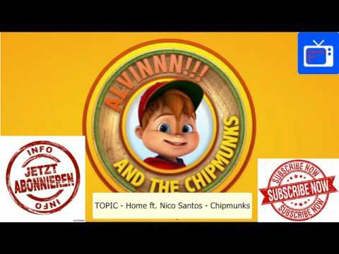 TOPIC - HOME ft. Nico Santos | Alvin and the Chipmunks (5K)
