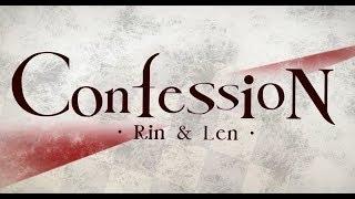 【鏡音リン・レン】Confession 中文字幕【星韵社】