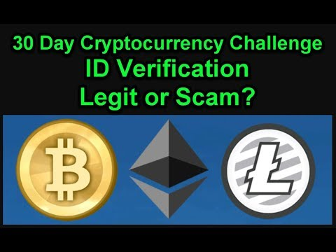 ID Verification - Legit or Scam? 30 Day Cryptocurrency Challenge - Join Us! Day T-6