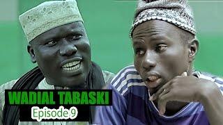 Wadial Tabaski 2016 : Episode 9