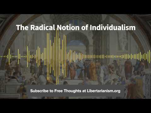 Episode 79: The Radical Notion of Individualism (with George H. Smith)