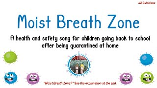 Moist Breath Zone - NZ guidelines for children going back to school after Covid-19 quarantine