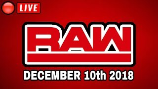 🔴 WWE Raw Live Stream December 10th 2018 - Full Show Live Reactions