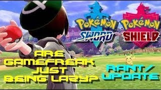 GameFreak is LOSING THE POINT of Pokemon!!: Pokemon Sword and Shield Rant/Update