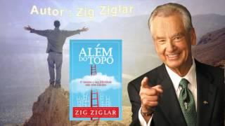 Zig Ziglar - Autor do bestseller- ALÉM DO TOPO