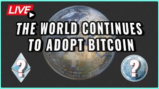 Countries continue to ADOPT BITCOIN!! + Ethereum Praise & Cardano Updates?! Coffee N Crypto Live