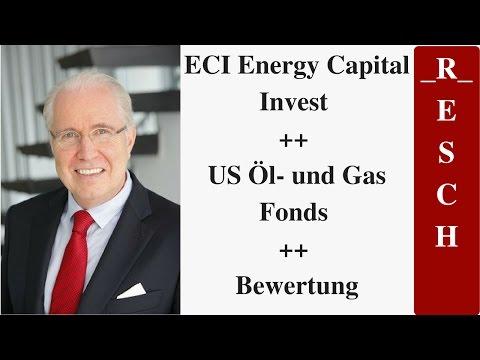 ECI Energy Capital Invest ++ US Öl- und Gas Fonds ++ Bewertung