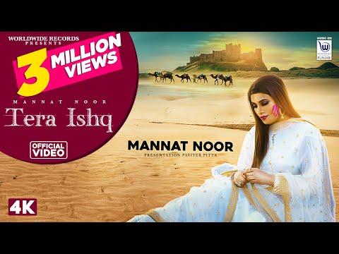 TERA ISHQ | Official Video | MANNAT NOOR | GURMEET SINGH | PAVITER PITTA| Latest Punjabi Songs 2020
