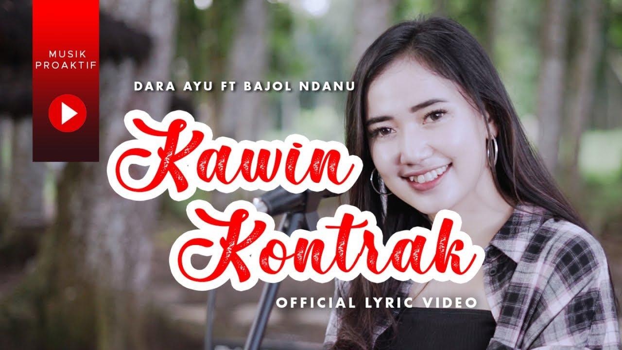 Dara Ayu Ft. Bajol Ndanu - Kawin Kontrak (Official Lyric Video) | KENTRUNG