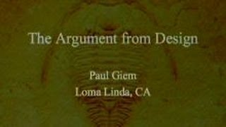 The Argument from Design 12-28-2013 by Paul Giem