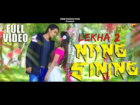 NANG SINING   Official Video   BIPUL TERANG & RUPJILI LEKTHEPI   KARBI FILM SONG   LEKHA 2   2018