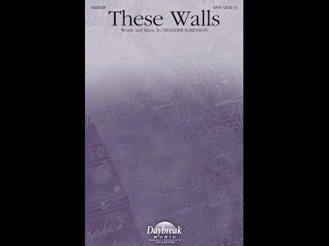 THESE WALLS - Heather Sorenson