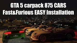 GTA 5 сarpack 875 CARS Fast&Furious EASY Installation