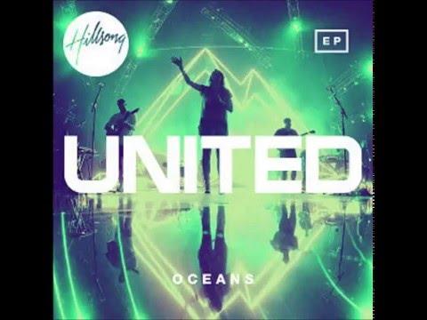 Oceans - Hillsong United.