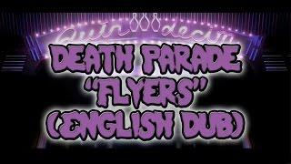 "Death Parade: ""Flyers"" (English dub)"
