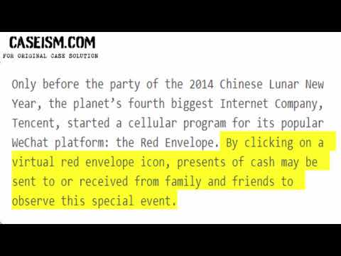 Tencent: The WeChat Red Envelope Initiative Case Solution & Analysis Caseism.com