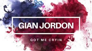 "New Dance Music 2020 | ""Got Me Cryin' By Gian Jordon | House | Electronic Music 2020"