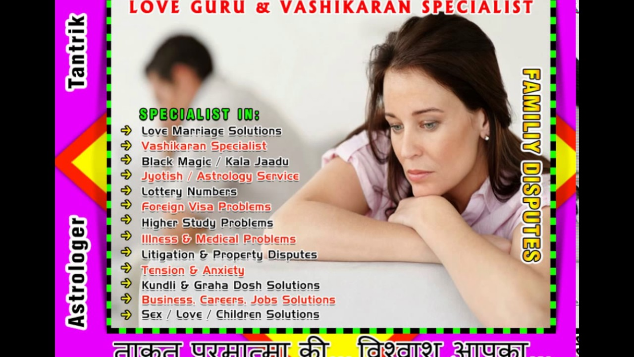 Indian Vashikaran specialist, Get your Love Back, Black Magi by Shiv