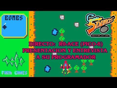 DIRECTO: R0-ACE (PICO 8) PRESENTACIÓN Y ENTREVISTA A SU PROGRAMADOR