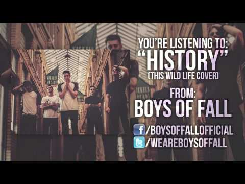 This Wild Life - History (Boys Of Fall cover)