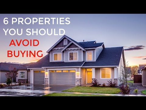 6 Properties You Should Avoid Buying
