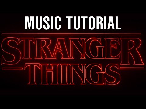How to Make Stranger Things Music (Title Theme - Recomposed)