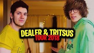 DEALER & TRITSUS TOUR 2018! WIDZIMY SIĘ JUŻ JUTRO!!!