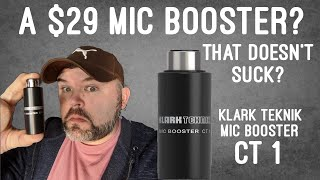 Klark Teknik Mic Booster CT-1 - A $29.99 Inline preamp ?!?! ....that is really good??