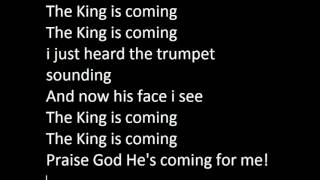 The King is coming lyrics