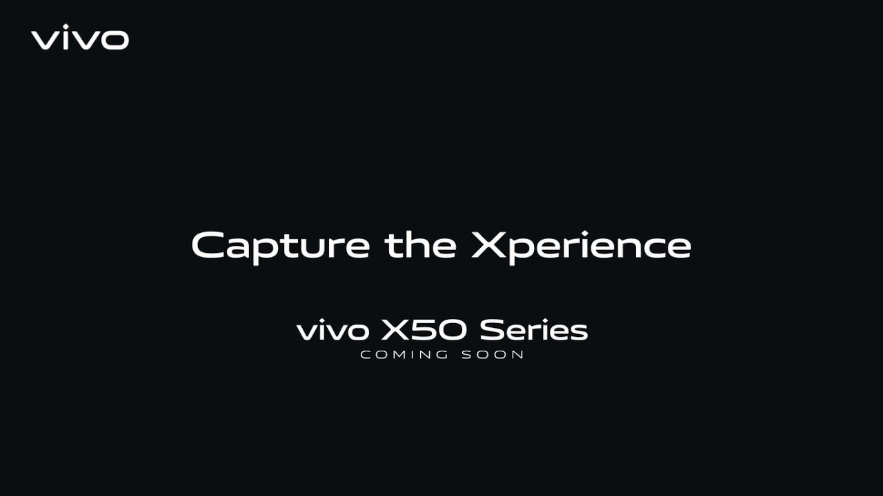 #vivoX50Series | Capture The Xperience | Coming Soon