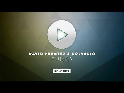 David Puentez & Rolvario - Fukka | OUT NOW