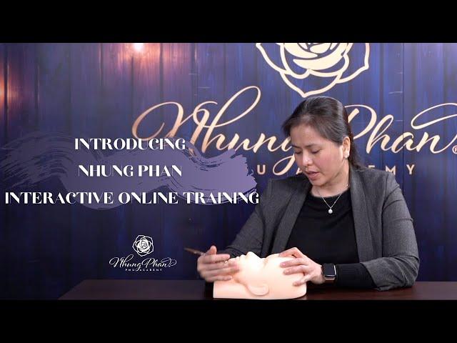 Introducing Nhung Phan Interactive Online Training
