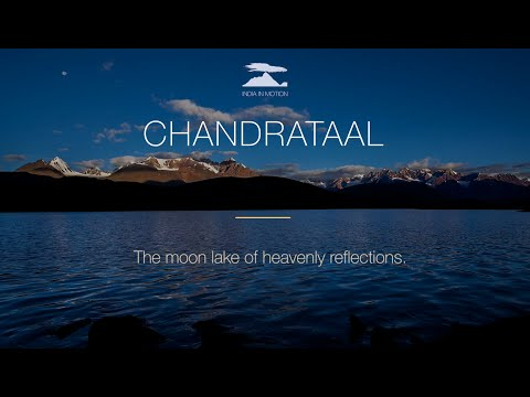 Chandra Taal | The Moon Lake | Timelapse