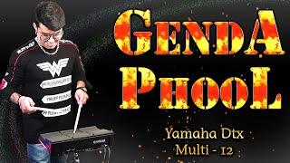 Genda Phool On Yamaha Dtx Multi - 12 | Janny Dholi