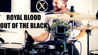 Royal Blood-Out of the Black-Johnkew Drums