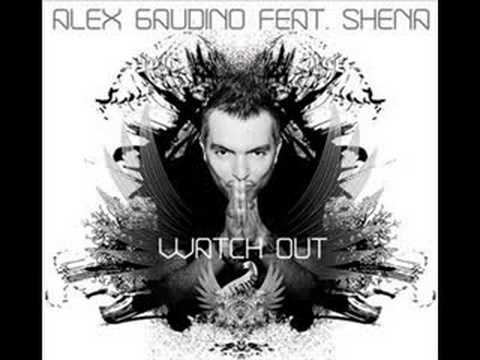 Alex Gaudino Feat. Shena - Watch Out (Micky Slim Remix)