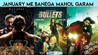 Upcoming Web Series And Movies January 2021 | Bullets, Bang Baang | Mx Player, Alt Balaji, Zee5 |