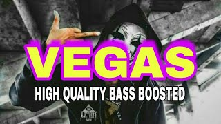 VEGAS/HOMMIE PABLA/HIGH QUALITY BASS BOOSTED