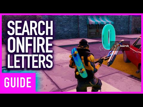 Fortnite - Search O-N-F-I-R-E Letters In Downtown Drop Location Walkthrough