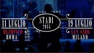 Modà Stadi 2014: 11 luglio Olimpico di Roma - 19 luglio San Siro, Milano