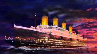 Titanic - 1912 Song Titanic-Song - the titanic ORIGINAL