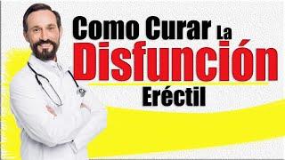Como curar la disfunción eréctil - Remedios caseros para impotencia masculina